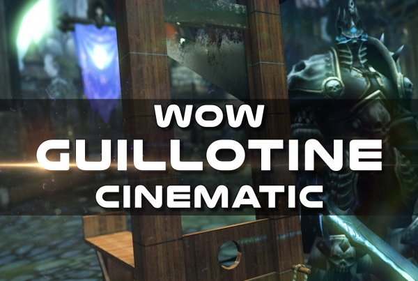 Psynaps Twitch Troll Guillotine Cinematic – Behind the Sceneas (WoW Cinematic)